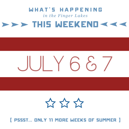 What's Happening In The Finger Lakes This Weekend (7/5-7/7)