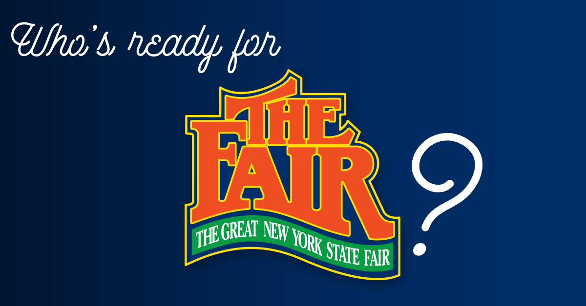 New York State Fair starts NEXT WEEK!